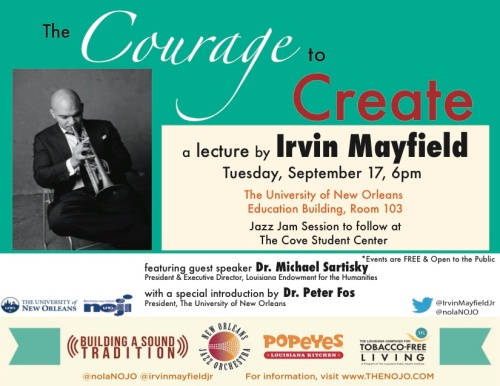 Irvin Mayfield's Biannual Lecture: The Courage to Create