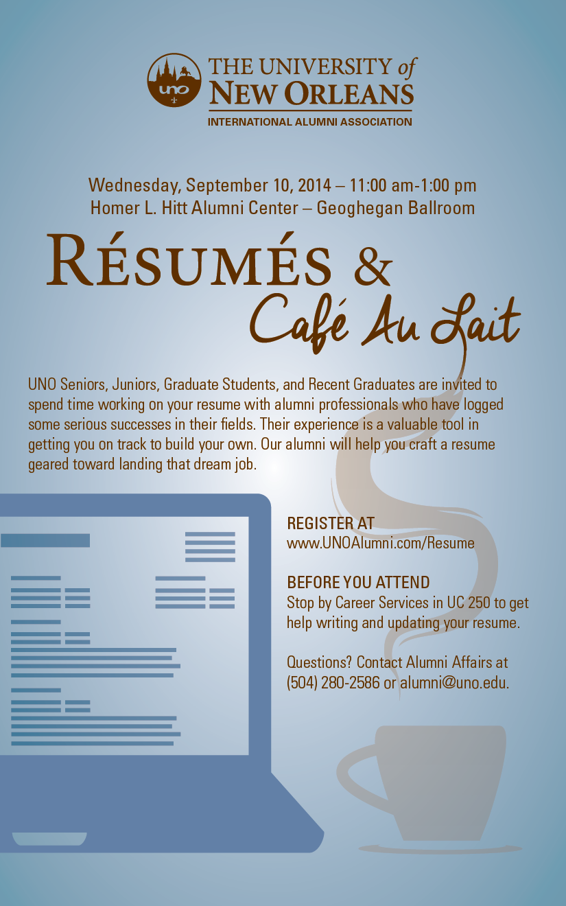 Uno Alumni Association Announces Fall Resumes Cafe Au Lait